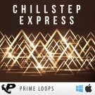 Chillstep Express - коллекция сэмплов chillstep