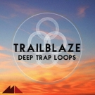 Trailblaze Deep Trap Loops - Trap грувы с мелодиями Ambient и Downtempo