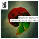Severn Beach: Organic Dub Techno -  коллекция техно сэмплов