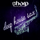 Tropic Deep House Sax - лупы и one-shot сэмплов саксофона