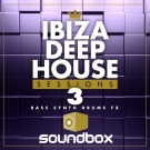 Ibiza Deep House Sessions 3 - современный набор Deep House лупов и сэмплов