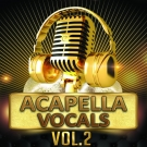 Acapella Vocals 2 - 5 полных комплектов с акапеллами и мелодическими партиями