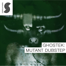 Ghostek: Mutant Dubstep - лупы и ваншоты безумных Dubstep ритмов и атмосферы