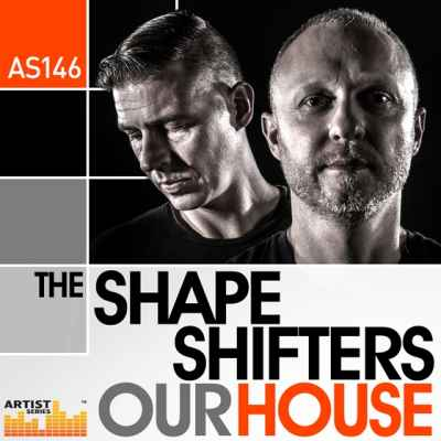 The Shapeshifters Our House - House коллекция сэмплов от дуэта Shapeshifters