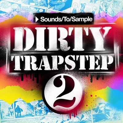 Dirty Trapstep vol. 2 - лупы, one-shot'ы и пресеты для Trapstep